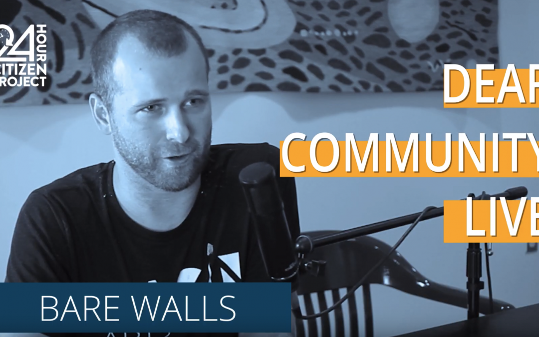 BARE Walls (Dear Community Live)